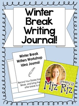 Winter Break Writing Journal