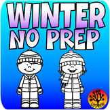 Winter Centers Activities No Prep Worksheets Letters Count
