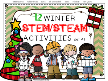 Winter, Christmas, and New Years STEM / STEAM Activities