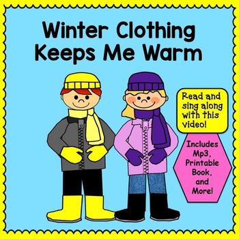 Winter Song: Winter Clothing Keeps Me Warm -  Music Video,