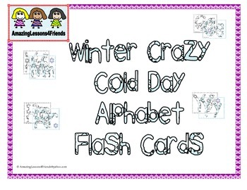 Winter Crazy Cold Day Alphabet Flash Cards