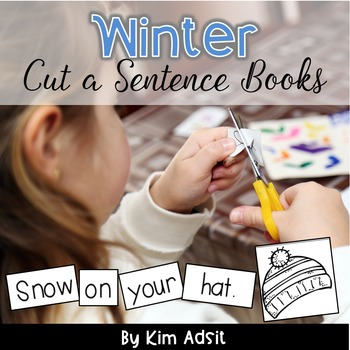 Sight Word Readers: Winter Cut a Sentence - Using High Fre