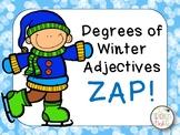 Winter Degrees of Adjectives ZIP, ZAP, ZOP!