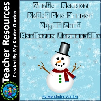 Winter Dolch Pre-Primer Sight Word Sentence Unscramble Word Boxes