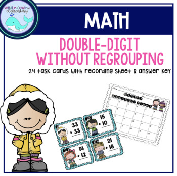 Winter Double Digit Addition Without Regrouping Task Cards