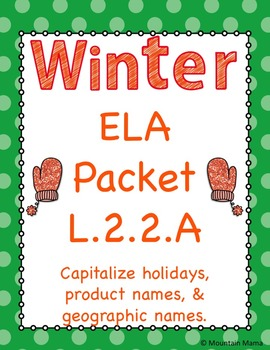 Winter ELA Language 2.2A Proper Noun Capitalization Worksh