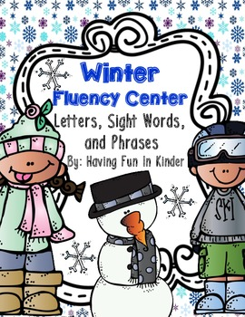 Winter Fluency Center - Letters, Fry's 1st 100 Words and Phrases