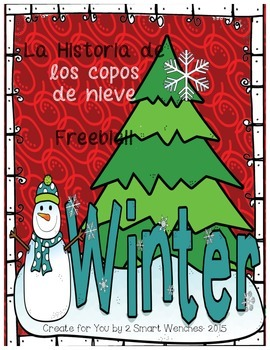 Winter Freebie-The Story of Snowflakes in Spanish
