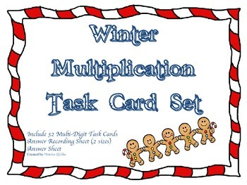 Winter Gingerbread Man Multiplication Task Card Set Advanc