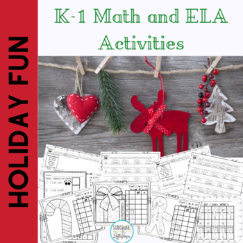 Winter Holiday Fun for K-1 Writing, Math and More Ready to