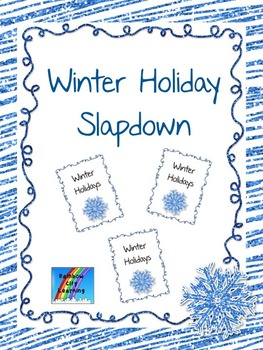Winter Holiday Slapdown