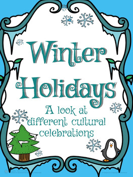 Winter Holidays - A look at different cultural celebrations