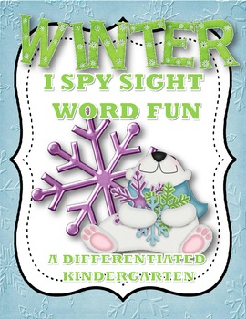 I-Spy Winter Sight Word Fun-Differentiated and Aligned Dolch 1-11