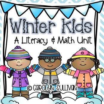 Winter Kids- Math and Literacy Centers