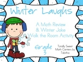 Winter Laughs- A Math Review and Winter Joke Walk the Room