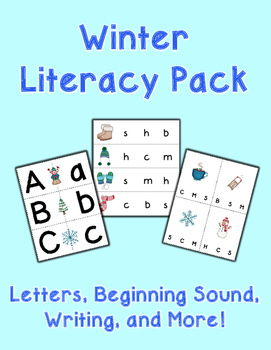 Winter Literacy Pack - Letters, Beginning Sound, Writing,