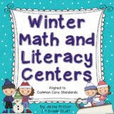 Winter Math & Literacy Centers - Aligned to Common Core Standards
