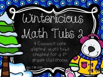 Winter Math Tubs 2 - Common Core Aligned Math Centers
