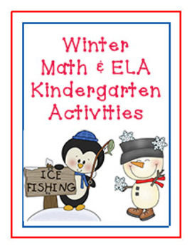 Winter Math and ELA/Literacy Kindergarten Activities