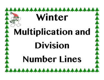 Winter Multiplication/Division Number Line Practice