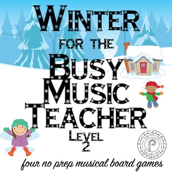 Winter Music Game Bundle Level  2: four board games, zero prep!