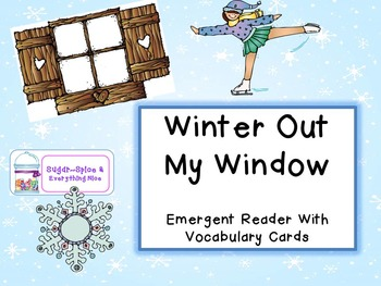 Winter Out My Window ~ 2 Emergent Readers for Differentiat