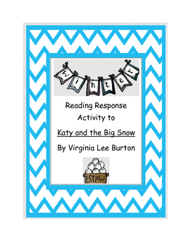 Winter Reading Response Activity for Katy and the Big Snow
