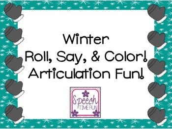 Winter Roll Say and Color Articulation