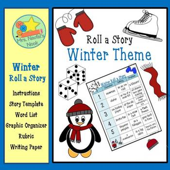 Winter Roll a Story - Story Prompts, Graphic Organizers, W