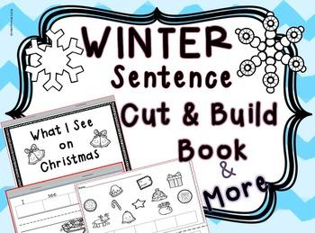 Winter Sentence-  Cut and Build Flip Book & More ! Pre-K & K
