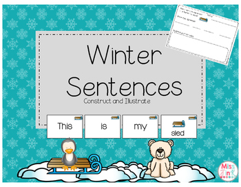 Winter Sentences: Construct and Illustrate!