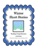 Winter Short Stories: Reading Comprehension Activities