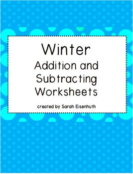 Winter Single-Digit Addition and Subtraction Worksheets