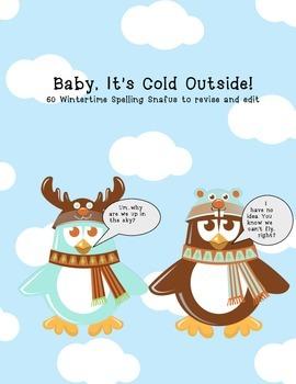 Winter Spelling Snafus (60 sentences to edit)