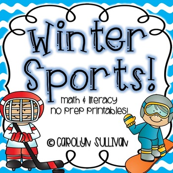 Winter Sports: No Prep Math and Literacy Printables!