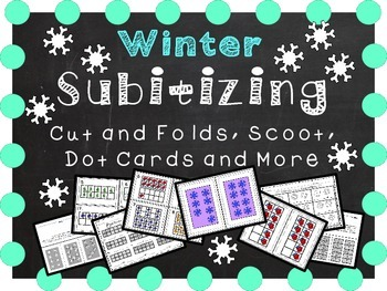 Winter Subitizing - Scoot, Cut and Folds, Printables, and more