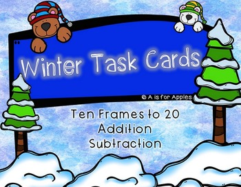 Winter Task Cards for Math {Ten Frames, Addition, Subtraction}