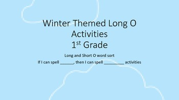 Winter Themed Long O Word Sort and Spelling Activity