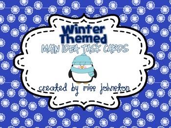 Winter Themed Main Idea Task Cards