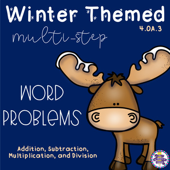 Winter Themed Multiple Step Word Problems