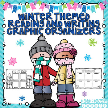 Reading and Writing Graphic Organizers {Winter Themed}
