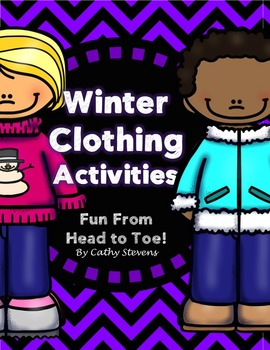 Winter Time Activites - Clothing from Head to Toe