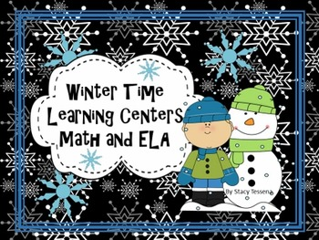 Winter Time Learning Centers Math and ELA