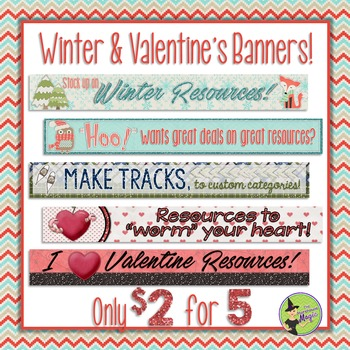 Winter & Valentine's Banners for TpT Sellers