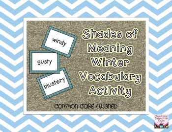 Winter Vocabulary: Shades of Meaning Common Core Aligned A