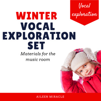 Winter Vocal Exploration Set