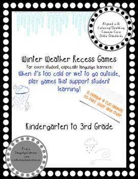 Winter Weather Recess Games Common Core Aligned Listening