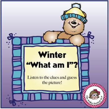 Winter What am I?