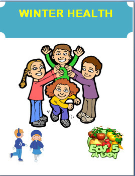 "Winter- ""Winter Health Activity"" Mini lesson, 2 activities"