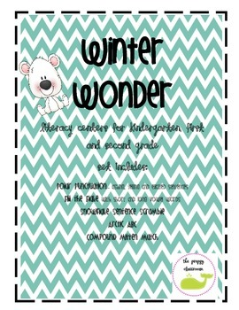 Winter Wonder Literacy Centers for K, 1st and 2nd